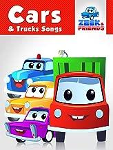 Zeek & Friends Cars & Trucks Songs