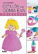 Cotillón con goma eva, princesas (Spanish Edition)