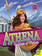 Athena: Goddess of War (Gods and Goddesses of Ancient Greece)