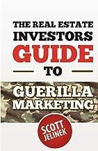The Real Estate Investors Guide to Guerrilla Marketing