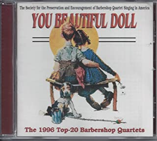 You Beautiful Doll - The 1996 Top 20 Barbershop Quartets