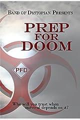 Prep For Doom Kindle Edition