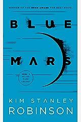 Blue Mars (Mars Trilogy Book 3) Kindle Edition