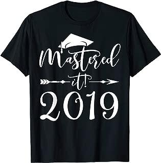Mastered It 2019 Graduation Tshirt Masters Graduation Gifts