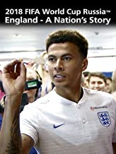 2018 FIFA World Cup Russia - England - A Nation's Story