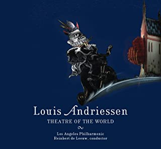 Andriessen : Theatre of The World