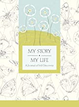 My Story, My Life: A Journal of Self Discovery