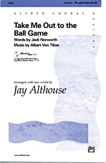 Take Me Out to the Ball Game - Arr. Jay Althouse