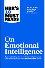 """HBR's 10 Must Reads on Emotional Intelligence (with featured article """"What Makes a Leader?"""" by Daniel Goleman)(HBR's 10 Must Reads) Kindle Edition"""