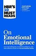"""HBR's 10 Must Reads on Emotional Intelligence (with featured article """"What Makes a Leader?"""" by Daniel Goleman)(HBR's 10 Mu..."""