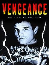 Vengeance: The Story of Tony Cimo