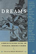 Dreams: A Reader on Religious, Cultural and Psychological Dimensions of Dreaming
