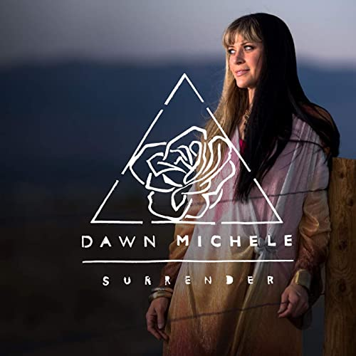 Dawn Michele - Surrender 2019