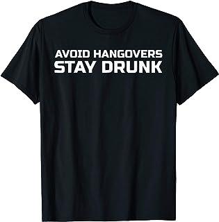 Best AVOID HANGOVERS STAY DRUNK TSHIRT - Tshirt for beer drinker Review