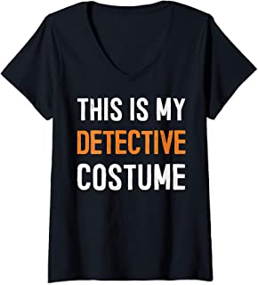 Womens This Is My Detective Costume - Great Halloween Gift Idea Tee V-Neck T-Shirt