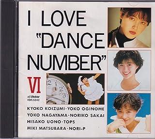 """I Love""""Dance Number""""VI"""