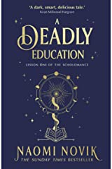 A Deadly Education: the Sunday Times bestseller Kindle Edition