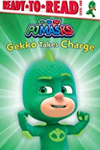 Gekko Takes Charge: Ready-to-Read Level 1 (PJ Masks)