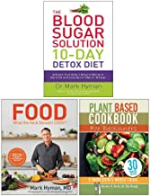 The Blood Sugar Solution 10-Day Detox Diet, Food What The Heck Should I Cook [Hardcover], Plant Based Cookbook For Beginners 3 Books Collection Set