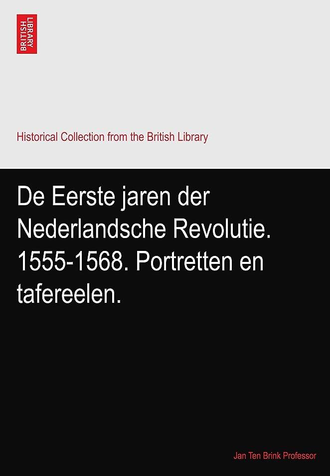 プレゼン水没食用De Eerste jaren der Nederlandsche Revolutie. 1555-1568. Portretten en tafereelen.