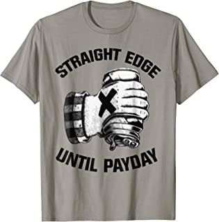 straight edge until payday