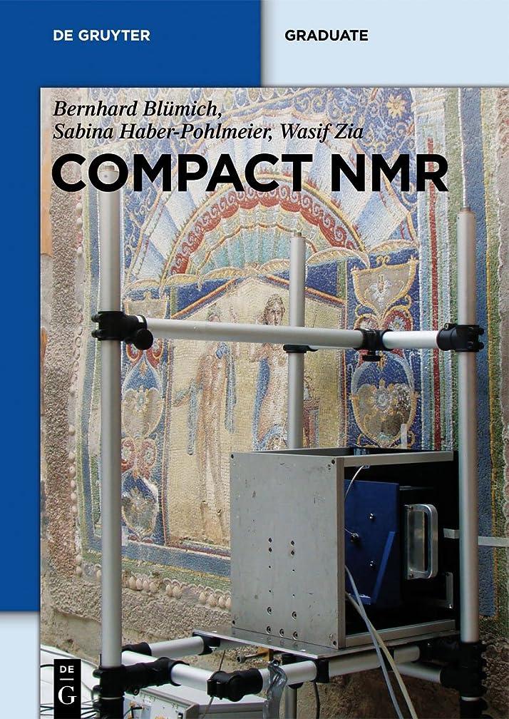 クリープ財政容赦ないCompact NMR (De Gruyter Textbook) (English Edition)