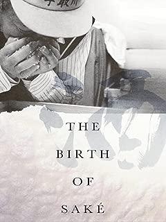 The Birth of Saké