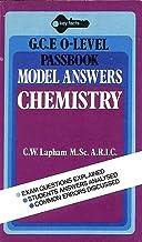 "Chemistry: ""O"" Level Model Answers"