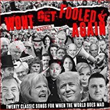 Won't Get Fooled Again - Twenty Classic Songs For When The World Goes Mad