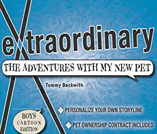 Extraordinary: The Adventures With My New Pet, Boys Edition