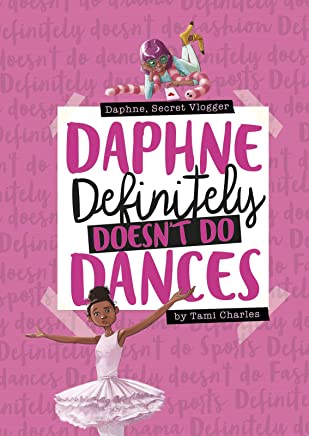 Daphne Definitely Doesn't Do Dances;Daphne, Secret Vlogger