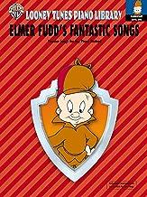 Looney Tunes Piano Library: Level 1 -- Elmer Fudd's Fantastic Songs (Looney Tunes Piano Library, Elementary Level 1)