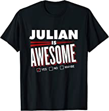 JULIAN Is Awesome Family Friend Name Funny Gift  T-Shirt