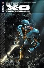 X-O Manowar Volume 3: Planet Death
