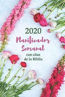 2020 Planificador Semanal Con Citas De La Biblia | Una Semana Por Página: Organizador De Horarios Para Cristianos | 52 Versículos Bíblicos Cuidadosamente Escogidos En Cada Página (Spanish Edition)