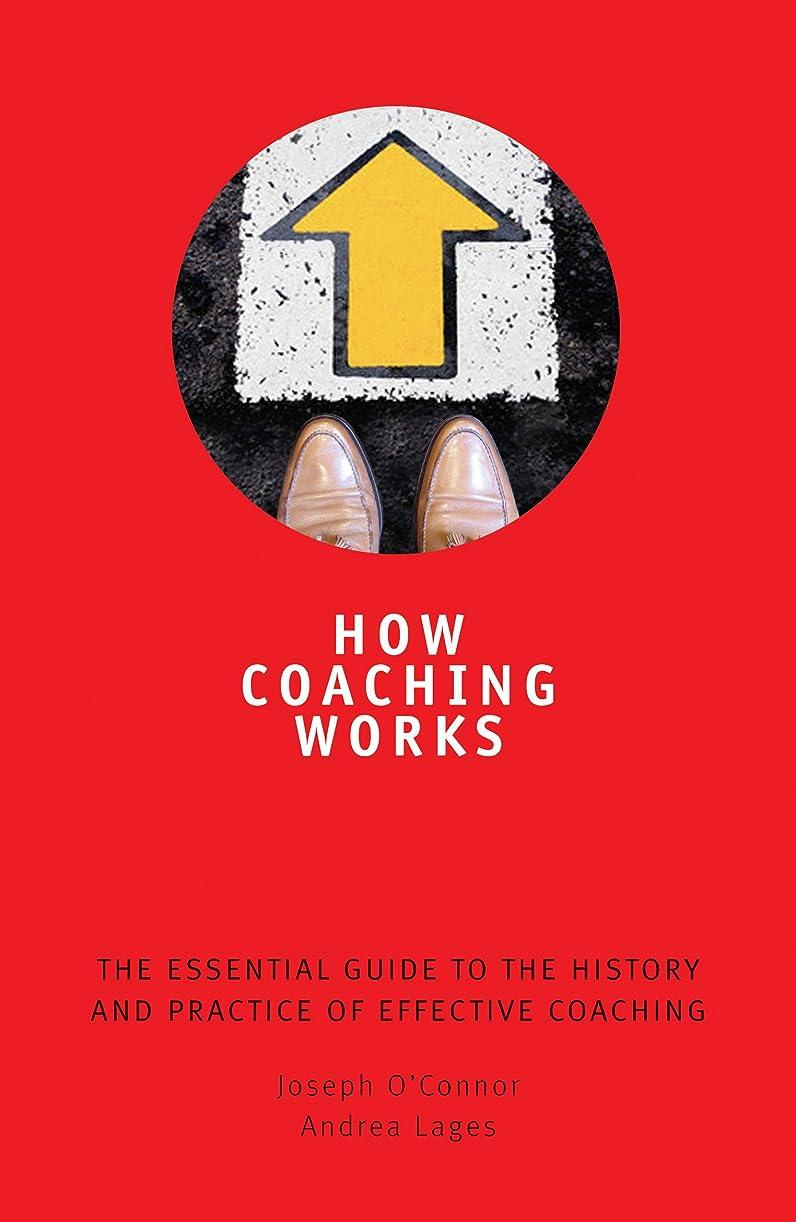 重要性豆チャートHow Coaching Works: The Essential Guide to the History and Practice of Effective Coaching (English Edition)