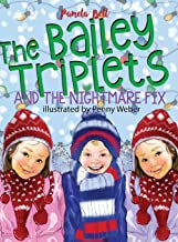 The Bailey Triplets and The Nightmare Fix