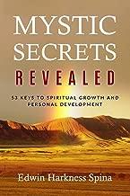 Mystic Secrets Revealed: 53 Keys to Spiritual Growth and Personal Development