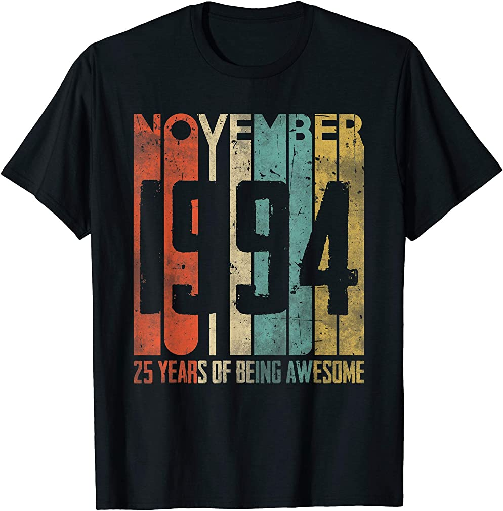 25 Years Old 25th Birthday Gifts - Vintage November 1994 T-shirt