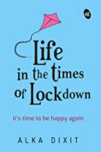 Life in the times of Lockdown (English Edition)