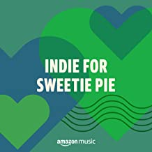Indie For Sweetie Pie