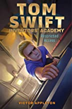Restricted Access (Tom Swift Inventors' Academy)