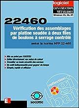 Logiciel 22460: CD-Rom: Vérification des assemblages par platine soudée à deux files de boulons à serrage contrôlé, sollic...