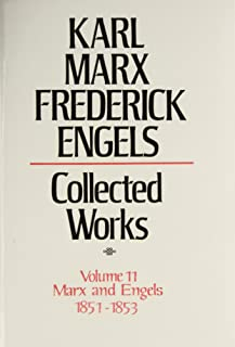 Collected Works of Karl Marx and Friedrich Engels, 1851-53, Vol. 11: Revolution and Counter-Revolution in Germany, the 18th Brumaire, Etc.