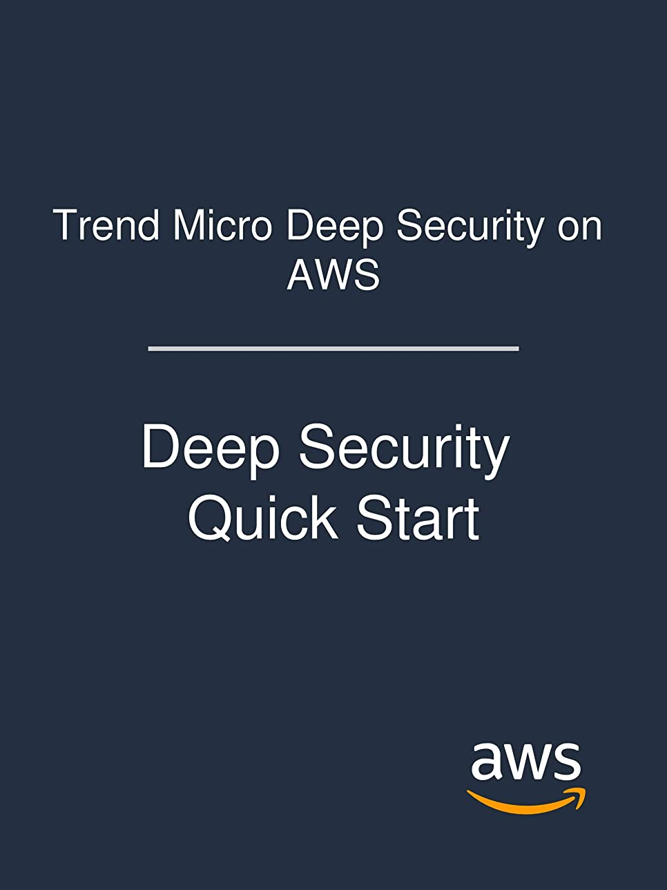 遊びます負担フレアTrend Micro Deep Security on AWS: Deep Security Quick Start (English Edition)