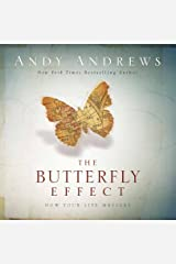 The Butterfly Effect: How Your Life Matters Kindle Edition