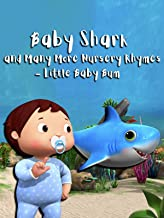 Baby Shark and Many More Nursery Rhymes - Little Baby Bum