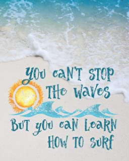 You Can't Stop The Waves But You Can Learn How To Surf: 2019 Daily Planner for Strong Women