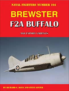 Brewster F2A Buffalo and Export Variants (Naval Fighters)
