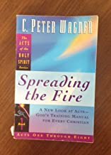Spreading the Fire (Acts of the Holy Spirit)